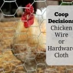 Chicken Wire and Hardware Cloth for Coops