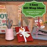 5 Easy Gift Wrap Ideas
