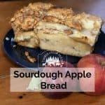 Sourdough Apple Bread with Fresh Apples