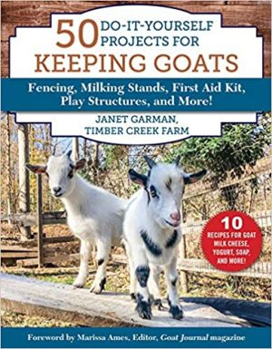 50 do it yourself projects for keeping goats